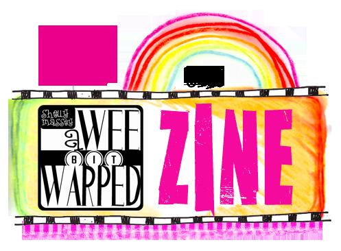 A Wee Bit Warped - The ZINE